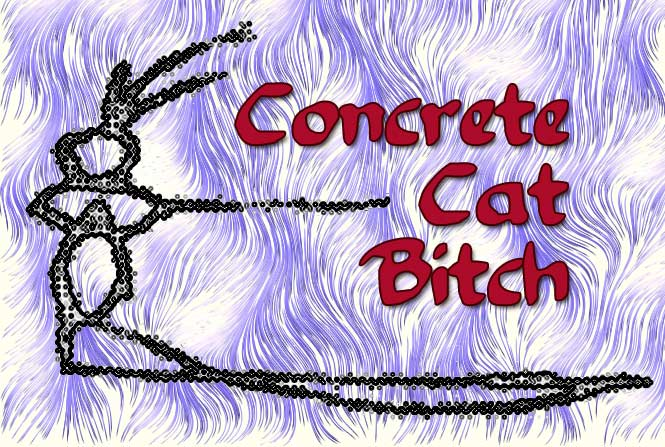 112f2fe784a ConcreteCatBitch.jpg